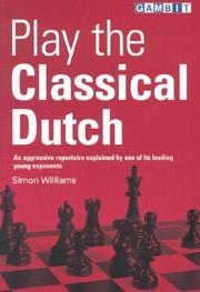 Cover of: Play the Classical Dutch