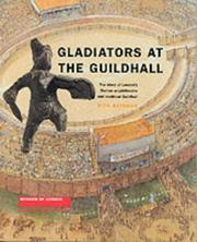 Cover of: Gladiators at the Guildhall