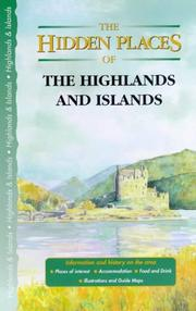 Cover of: Hidden Places of the Highlands & Islands