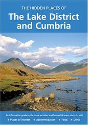 Cover of: The Hidden Places Of The Lake District And Cumbria (The Hidden Places) | Peter Long