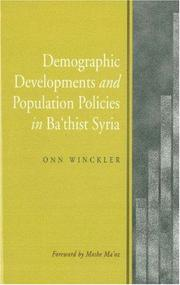 Cover of: Demographic Developments and Population Policies in Baathist Syria (Studies in Demographic Developments and Socioeconomic Policies) | Onn Winckler