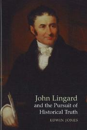 Cover of: John Lingard and the Pursuit of Historical Truth