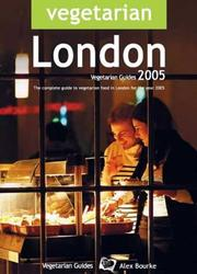 Cover of: Vegetarian London 2005 | Alex Bourke