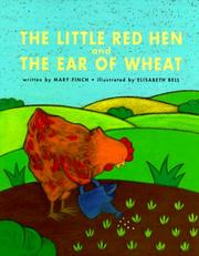 Cover of: little red hen and the ear of wheat | Mary Finch