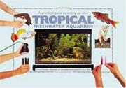 Cover of: A Practical Guide to Setting Up Your Tropical Freshwater Aqum (Tankmaster S.)
