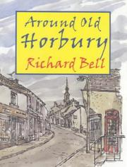 Cover of: Around old Horbury | Bell, Richard