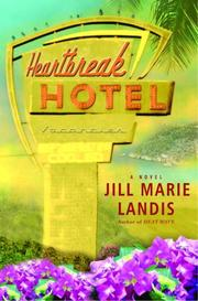 Cover of: Heartbreak hotel | Jill Marie Landis