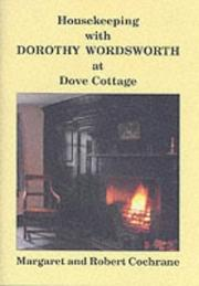 Cover of: Housekeeping with Dorothy Wordsworth at Dove cottage