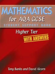 Cover of: Mathematics for AQA GCSE (Student Support Book W/Answers) | Tony Banks