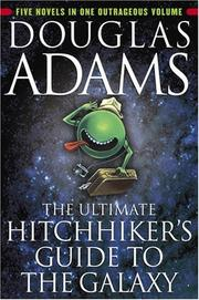 Cover of: The ultimate hitchhiker's guide to the galaxy