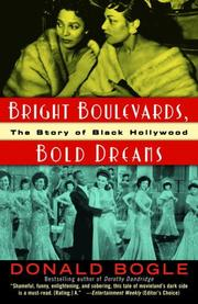 Bright Boulevards, Bold Dreams by Donald Bogle