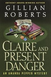 Cover of: Claire and present danger