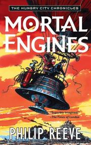 Cover of: Mortal Engines (The Hungry City Chronicles)