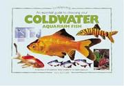 Cover of: An Essential Guide to Choosing Your Coldwater Aquarium Fish