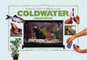 Cover of: A Practical Guide to Setting Up Your Coldwater Aquarium