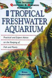 Cover of: The Interpet Question and Answers Manual of the Tropical Freshwater Aquarium
