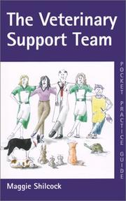 Cover of: The Veterinary Support Team by Maggie Shilcock