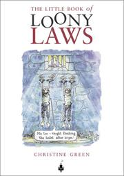 Cover of: The Little Book of Loony Laws | Christine Green