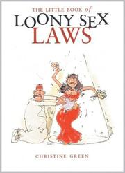 Cover of: The Little Book Of Loony Sex Laws