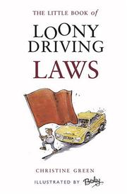 Cover of: The Little Book of Loony Driving Laws