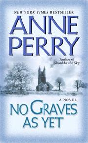 Cover of: No Graves As Yet (World War One Novels) | Anne Perry