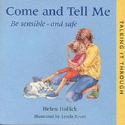 Cover of: Come and Tell Me (Talking It Through)
