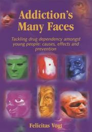 Cover of: Addiction's Many Faces
