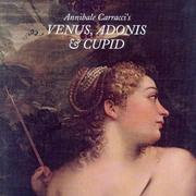 Cover of: Annibale Carracci's Venus, Adonis & Cupid