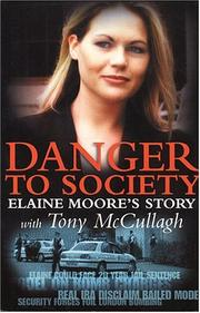 Cover of: Danger to society: Elaine Moore's story