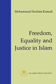 Cover of: Freedom, equality, and justice in Islam