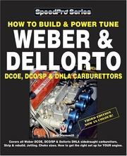 Cover of: How to Build & Power Tune Weber & Dellorto DCOE & DHLA Carburettors -3rd Edition (Speedpro)