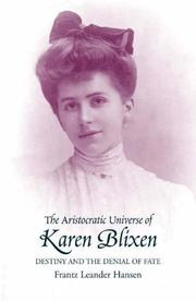 Cover of: The Aristocratic Universe of Karen Blixen