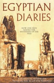 Cover of: Egyptian Diaries: how one man solved the mysteries of The Nile