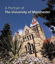 Cover of: A Portrait of the University of Manchester | Third Millennium Publishing Ltd.