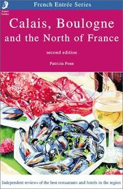Cover of: Calais, Boulogne & the North of France | Patricia Fenn