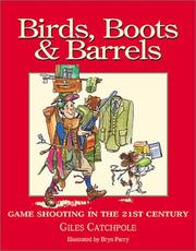 Cover of: Birds, Boots and Barrels | Giles Catchpole