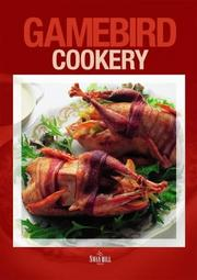 Cover of: Game Bird Cookery (Cookery Book)
