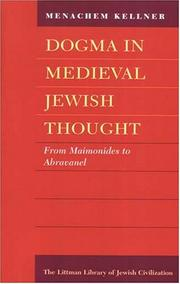 Cover of: Dogma in Medieval Jewish Thought | Menachem Kellner
