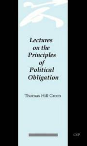 Cover of: Lectures on the principles of political obligation