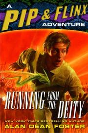Cover of: Running from the Deity: A Pip & Flinx Adventure (Adventures of Pip and Flinx)