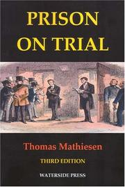 Cover of: Prison on Trial (Criminal Policy) | Thomas Mathiesen