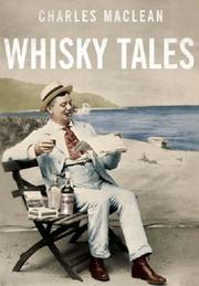 Cover of: Charles MacLean's Whisky Tales