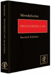 Cover of: Franchising law |