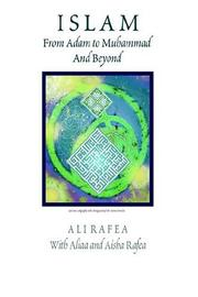 Cover of: Islam From Adam To Muhammad And Beyond | Aliaa Rafea