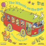 Cover of: The Wheels on the Bus | Annie Kubler