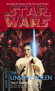 Cover of: The Unseen Queen (Star Wars: Dark Nest, Book 2)