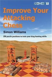 Cover of: Improve Your Attacking Chess