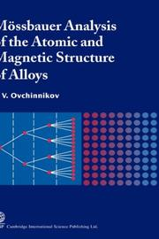 Cover of: Mossbauer Analysis of the Atomic and Magnetic Structure of Alloys | V. V. Ovchinnikov