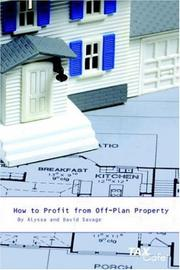 Cover of: How to Profit from Off-Plan Property | Alyssa Savage