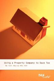 Cover of: Using a Property Company to Save Tax | Carl Bayley